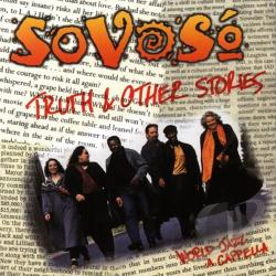 SoVoSo - Truth & Other Stories CD Cover Art