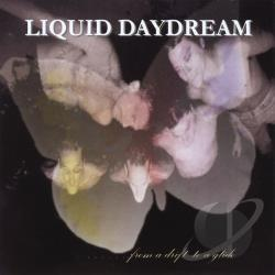 Liquid Daydream - From A Drift To A Glide CD Cover Art