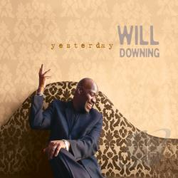 Downing, Will - Yesterday CD Cover Art