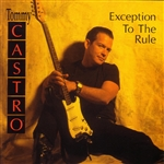 Castro, Tommy - Exception to the Rule CD Cover Art