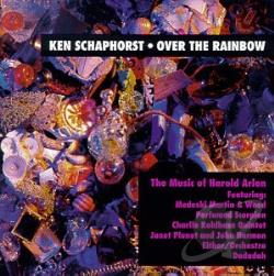 Schaphorst, Ken - Over the Rainbow: The Music of Harold Arlen CD Cover Art