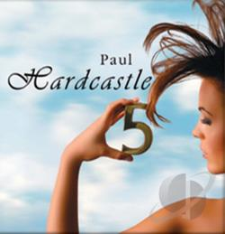 Hardcastle, Paul - Hardcastle 5 CD Cover Art