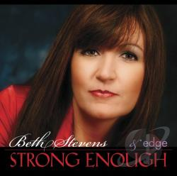Stevens, Beth - Strong Enough CD Cover Art