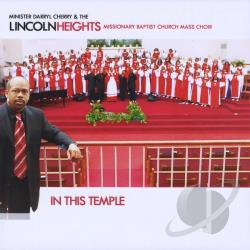 Min. Darryl Cherry & the Lincoln Heights Missionary Baptist Church Mass Choir - In This Temple CD Cover Art