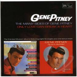 Pitney, Gene - Many Sides of Gene Pitney/Only Love Can Break a Heart CD Cover Art