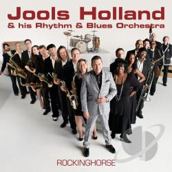 Holland, Jools & His Rhythm & Blues Orchestra - Rockinghorse CD Cover Art