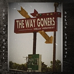 Way Goners - Hella' Highway CD Cover Art