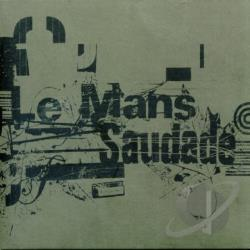 Le Mans - Saudade CD Cover Art