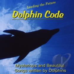 Dolphin Code - Dolphin Code CD Cover Art