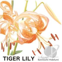 Hidefumi, Kenmochi - Tiger Lily CD Cover Art