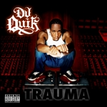 DJ Quik - Trauma CD Cover Art