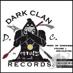 Cool'P.M.C & A.R.S.O.N. - Dark Clan Records Presents: Reign of Darkness Volume 1, 2nd Chapter CD Cover Art