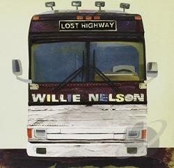 Nelson, Willie - Lost Highway CD Cover Art