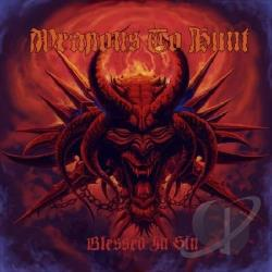 Weapons To Hunt - Blessed In Sin CD Cover Art