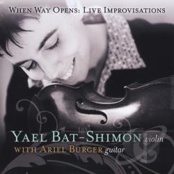 Yael Bat-Shimon - When Way Opens: Live Improvisations CD Cover Art