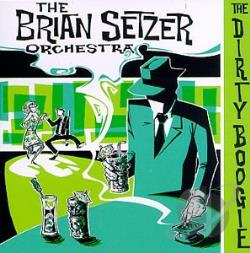 Brian Setzer Orchestra - Dirty Boogie CD Cover Art