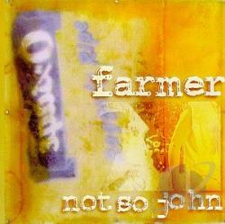 Farmer Not So John - Farmer Not So John CD Cover Art