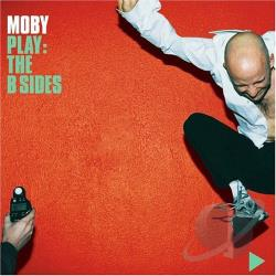 Moby - Play: The B Sides CD Cover Art