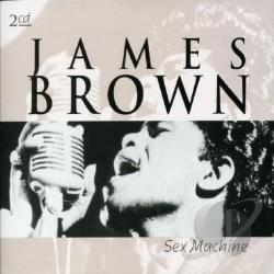 Brown, James - Sex Machine CD Cover Art