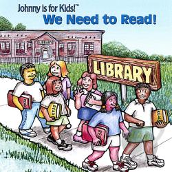 Johnny is for Kids! - We Need To Read! CD Cover Art