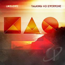 LikeLove - Talking To Everyone CD Cover Art