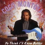 Montoya, Coco - Ya Think I'd Know Better CD Cover Art