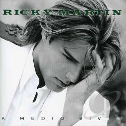 Martin, Ricky - Medio Vivir CD Cover Art