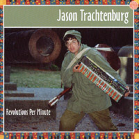 Trachtenburg, Jason - Revolutions Per Minute CD Cover Art