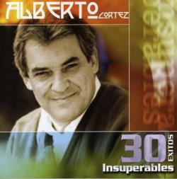 Cortez, Alberto - 30 Exitos Insuperables CD Cover Art
