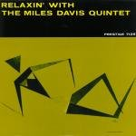 Davis, Miles / Davis, Miles Quintet - Relaxin' with the Miles Davis Quintet LP Cover Art