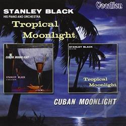 Black, Stanley - Tropical Moonlight/Cuban Moonlight CD Cover Art