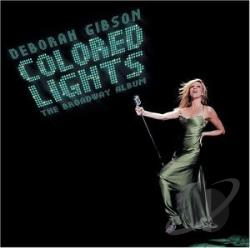 Gibson, Deborah - Colored Lights: The Broadway Album CD Cover Art