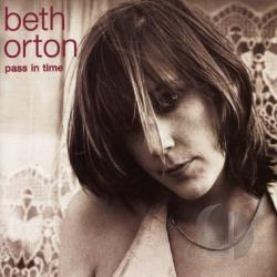 Orton, Beth - Pass In Time: The Definitive Collection CD Cover Art