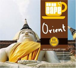 Nu Cafe: Orient-Ambient Music With Native Sounds CD Cover Art