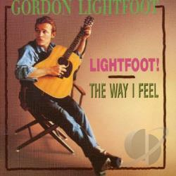 Lightfoot, Gordon - Lightfoot!/The Way I Feel CD Cover Art