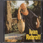Rebroff, Ivan - Come With Me To Hellas CD Cover Art