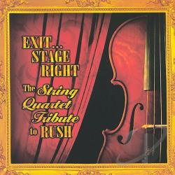 Exit...Stage Right: The String Quartet Tribute to Rush CD Cover Art
