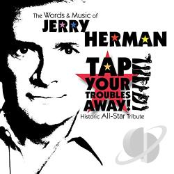 Words and Music of Jerry Herman: Tap Your Troubles Away CD Cover Art