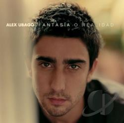 Ubago, Alex - Fantasia o Realidad CD Cover Art
