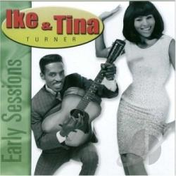 Turner, Ike & Tina - Early Sessions CD Cover Art