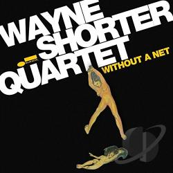 Shorter, Wayne - Without a Net CD Cover Art