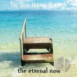 Don Houge Quintet - Eternal Now CD Cover Art