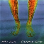 Ailes, Mike - Sisyphus Quits CD Cover Art