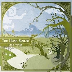 Hush Sound - Like Vines CD Cover Art