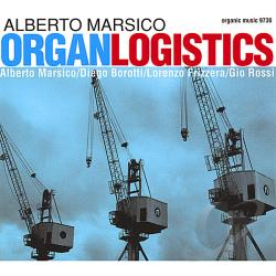 Marsico, Alberto - Organlogistics CD Cover Art