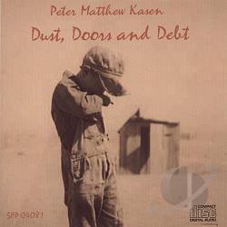 Kasen, Peter Matthew - Dust, Doors and Debt CD Cover Art