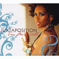 Mcdowelle, Tina - Juxtaposition CD Cover Art