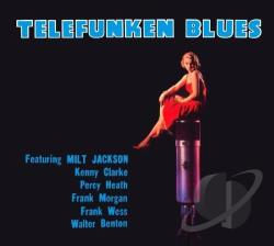 Clarke, Kenny / Jackson, Milt / Telefunken Blues - Telefunken Blues CD Cover Art