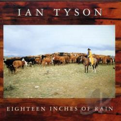 Tyson, Ian - Eighteen Inches of Rain CD Cover Art