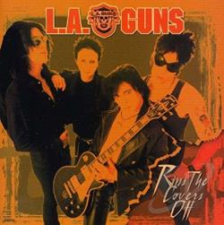 L.A. Guns - Rips the Covers Off CD Cover Art